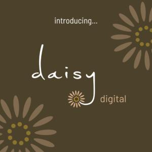 introducing daisy digital